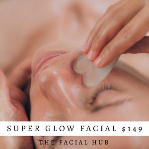 Super Glow Facial Brisbane